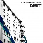 Digit - A Berlino Va Bene