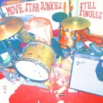 Movie-Star-Junkies-Still-Singles-300x300