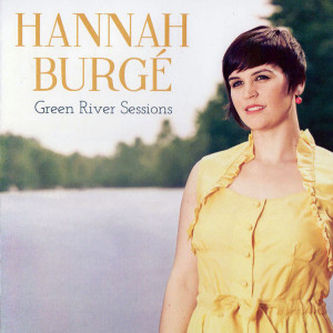 Hannah-Burge-Green-River-Sessions1