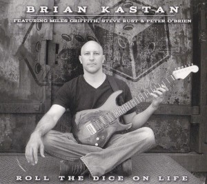 Brian_Kastan__Roll_The_Dice_On_Life
